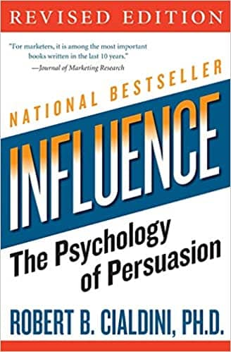 Book cover of Influence:  The Psychology of Persuasion by Dr. Robert Cialdini