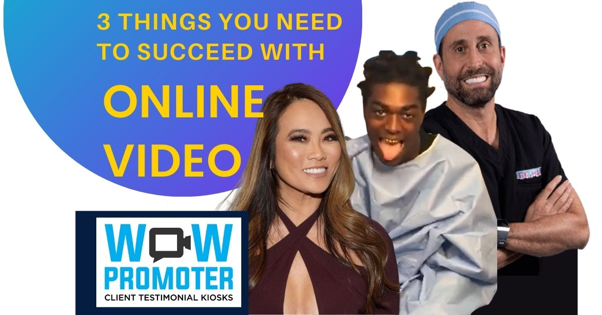 3 things you need to succeed with online video